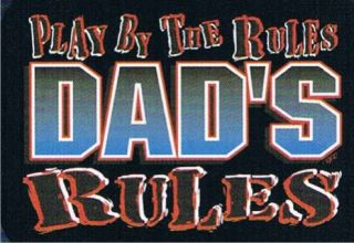 PLAY BY THE RULES DADS RULES Fathers Day Funny T Shirt