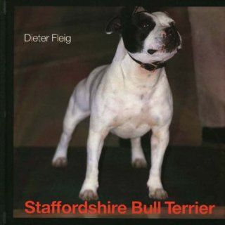 Staffordshire Bull Terrier Dieter Fleig, Mary Pringle